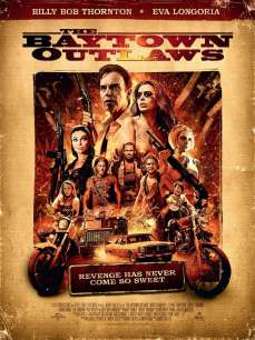 The Baytown Outlaws Trailer [Movies] 009