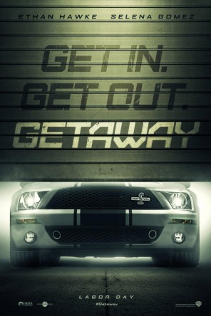 Getaway Trailer Ethan Hawke and Selena Gomez Team up [Movies] poster